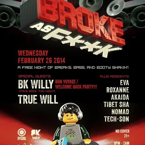BK Willy - Live At Broke As F**K 2-26-14 320 MP3 FREE DL