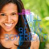 Will You Be My Boyfriend?
