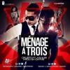 Cruzito Ft J Quiles - Menage A Trois (MA3)