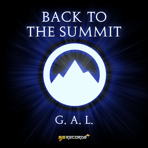G.A.L - Back to the Summit (Original Mix)[SJE Records] - Teaser