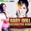 Babby Doll - Ragini MMS 2 (BassmasteR Remix)