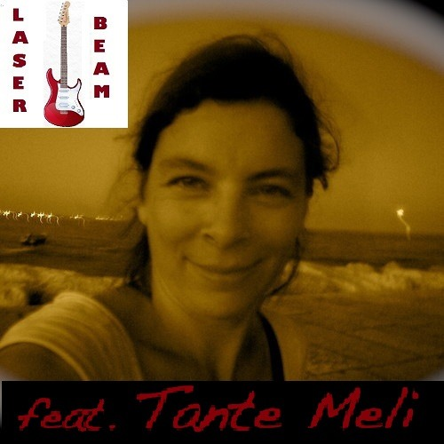 Today - by Laser Beam & Tante Meli