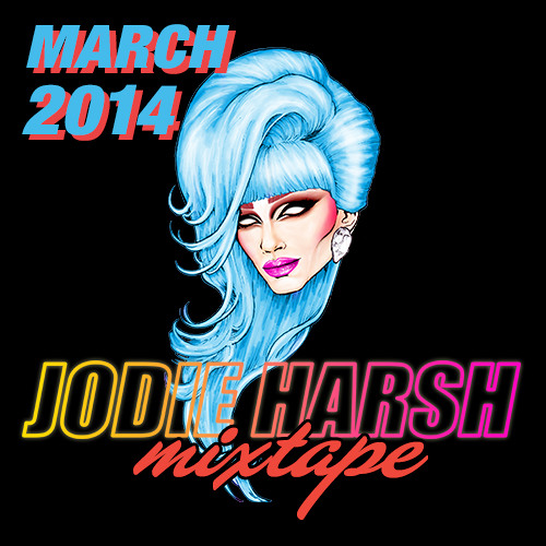 Jodie Harsh Mixtape March 2014