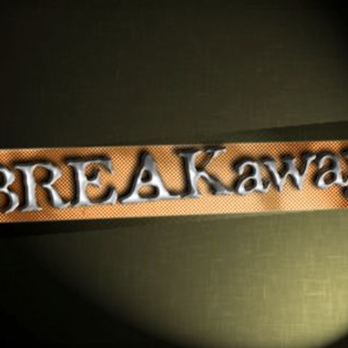 The Break Away