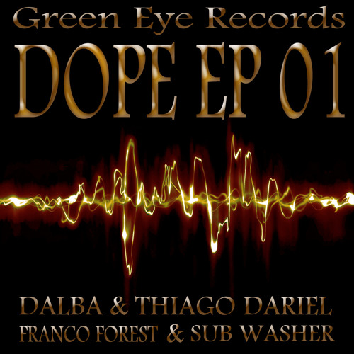 Dope Original Mix By Franco Forest Snap Cut