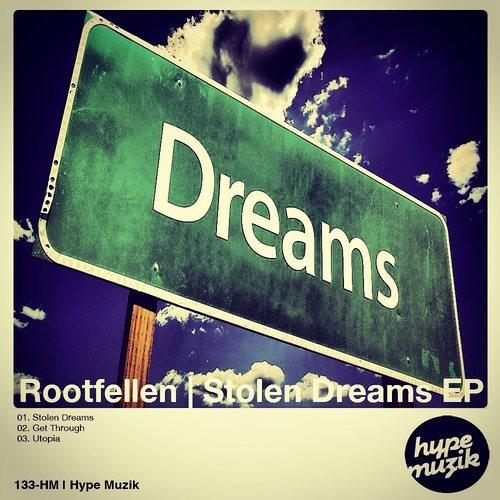 Rootfellen - Stolen Dreams (Original mix)