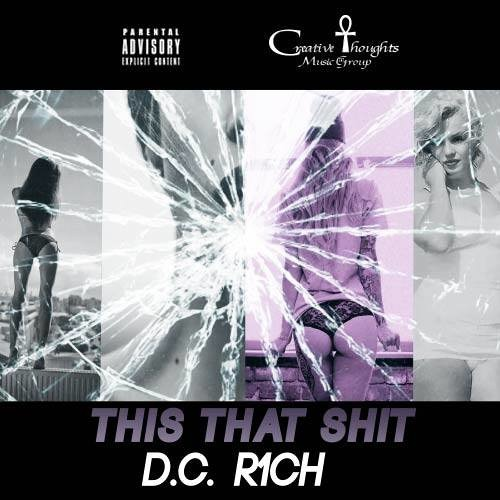 D.C. R1CH-(This That Shit)