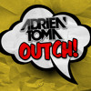 Adrien Toma - OUTCH! (Teaser)