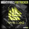 Mightyfools - Footrocker (Original Vs. Trap Mix)