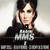 BABY DOLL - (B & R REMIX) - DJ BONY & DJ REME DEMO