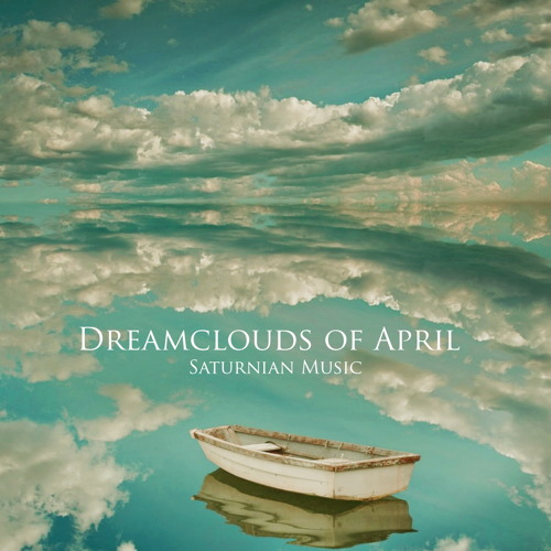 Dreamclouds of April