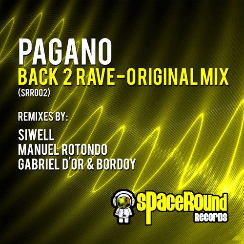 Pagano - Back 2 Rave (Original Mix ) Preview