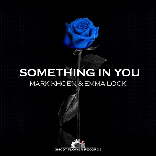 Mark Khoen & Emma Lock - Something In You (Radio edit)