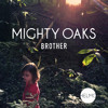 Mighty Oaks - Brother (HELMO Remix)