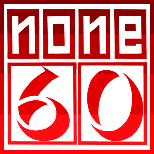 none60 Podcast 001 (Silent Dust Mix)