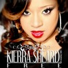 Kierra Sheard - Lane (Written By Steven J. Collins & JDS)