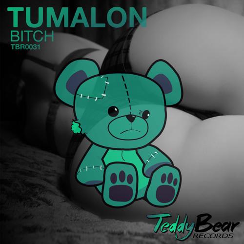 TUMALON - Bitch