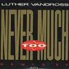 Craig & Rudi - Never Too Much (Remix)