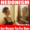 Hedonism - Just Because You Feel Good [Cover - Skunk Anansie, Stoosh]