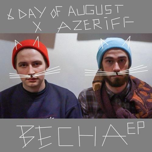 6 day of august x Azeriff - Bounty Bounce (Original mix)