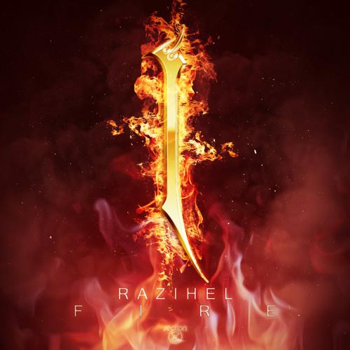 Fire by Razihel - EDM.com Premiere