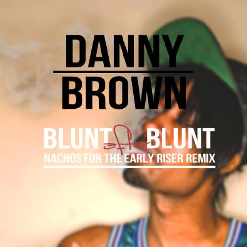 Danny Brown - Blunt after Blunt (NFTER RMX) FREE DOWNLOAD