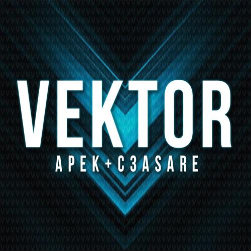 APEK & C3ASARE - Vektor (Original Mix)