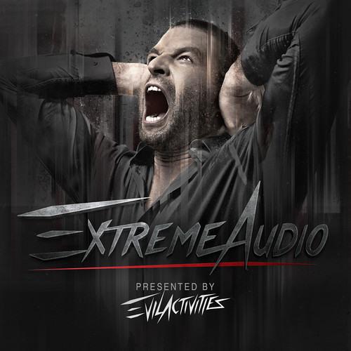 Evil Activities: Extreme Audio | February 2014