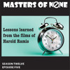 12.4: Lessons Learned From Harold Ramis
