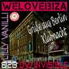 We Love Ibiza on TOUR Grüße aus Berlin Klubnacht mit Lilly Vanilli b2b DVJinVisible