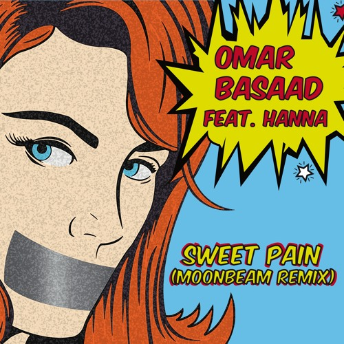 Sweet Pain Feat. Hanna (Moonbeam Remix) [OUT NOW]