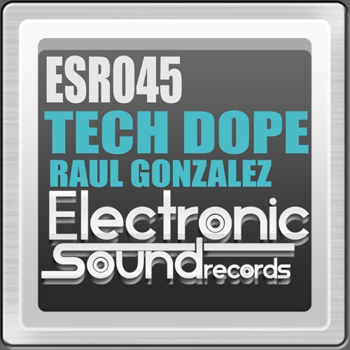 Tech Dope (Extended Mix) By Electronic