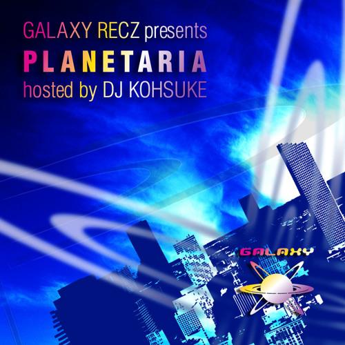 GALAXY RECZ presents PLANETARIA vol.24 Guest DJ Dosem