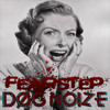 Dog Noize - Fearstep (PREVIEW)