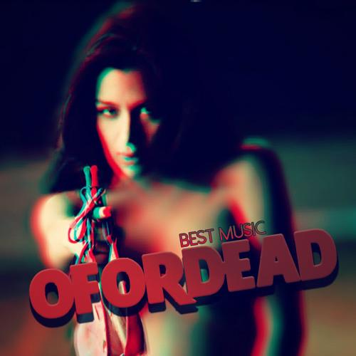 OFORDEAD (Original Mix)