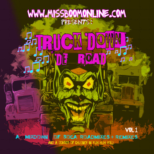 MISSBOOM - Truck Down De Road - Vol 1