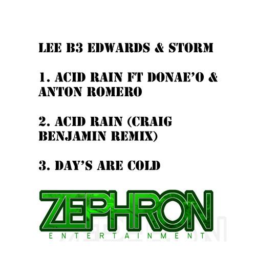 Lee B3 Edwards & Storm - Acid Rain (Craig Benjamin & Donae'O Remix) (OUT NOW)