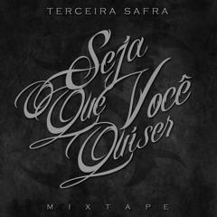 11 - Terceira Safra - Manda Chuva (prod. DJ Caique).mp3