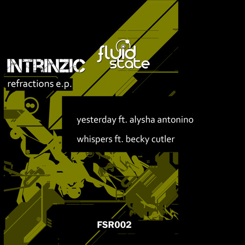 intrinzic_yesterday ft.alysha antonino out_now_FSR002 (clip)
