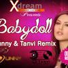 Dj Sunny & Dj Tanvi - Baby Dol mp3