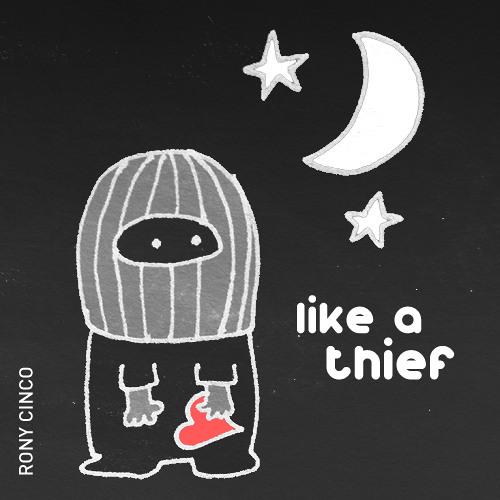 Like a thief