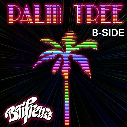Palm Tree (B-SIDE)FREE DOWNLOAD