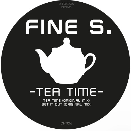 Fine S - Tea Time (Original Mix) - preview