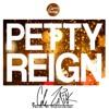 Petty Reign(Prod. Wolfstone)