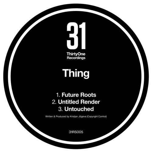 31RS005 Thing ThirtyOne Recordings