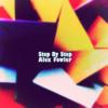 Alex Fowler - Step by Step