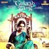Gulaabi - Gulaab Gang