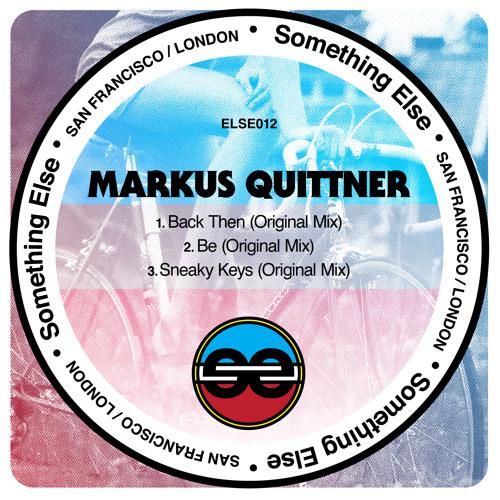 [ELSE012] Markus Quittner - Back Then (Original Mix) [SC Edit]