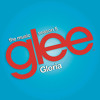 Gloria (Glee Cast Version ft. Adam Lambert)