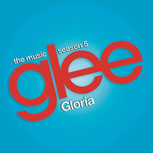 Gloria (Glee Cast Version ft. Adam Lambert)